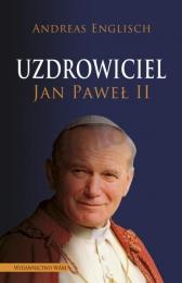 uzdrowiciel-jan-pawel-ii-andreas-englisch